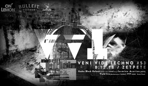 Going. | Veni Vidi Techno #53 | Under Black Helmet, Jasmine Azarian - Zet Pe Te