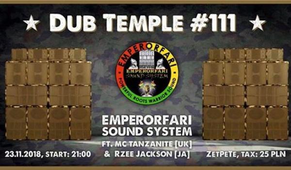 Going. | Dub Temple # 111 - Emperorfari Hi Power Sound System (UK) - Zet Pe Te