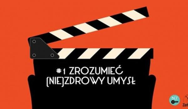 Going. | Zrozumieć (nie)zdrowy umysł - projekcja filmowa z dyskusją - Zet Pe Te