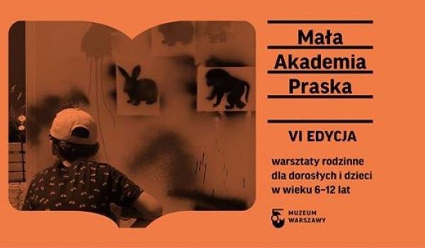 Going. | Mała Akademia Praska | VI edycja - Muzeum Warszawskiej Pragi