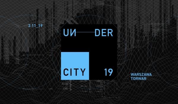 Going. | Undercity Festival 2019 - Torwar