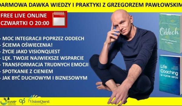 Going. | Dawka Wiedzy i Praktyki z Grzegorzem Pawłowskim - Znajomi znajomych