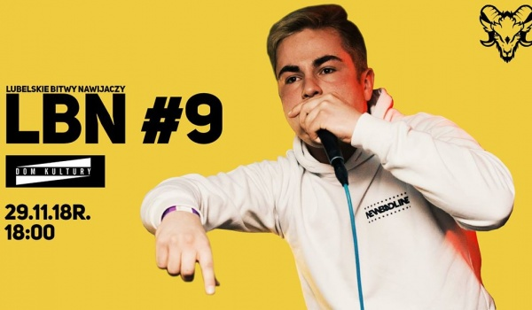 Going. | LBN #9 - Freestyle Rap Battle - Dom Kultury Lublin
