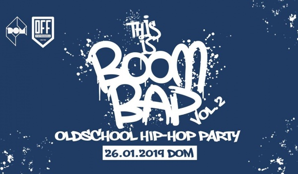 Going. | This is Boom Bap vol.2 - Oldschool Hip-Hop Party - DOM Łódź