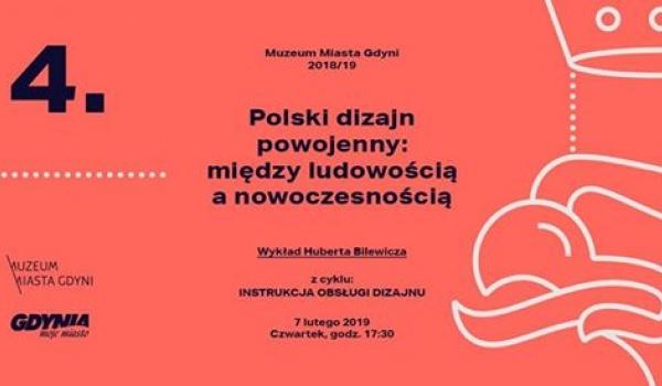 Going. | Polski dizajn powojenny: między ludowością, a nowoczesnością - Muzeum Gdyni