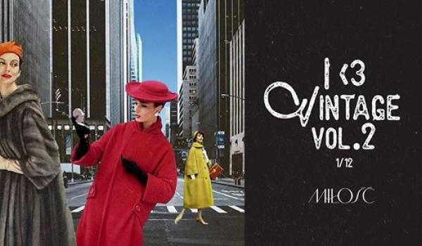 Going. | I <3 Vintage vol. 2 | Targi Mody w Miłości - Miłość / Patio Kredytowa 9