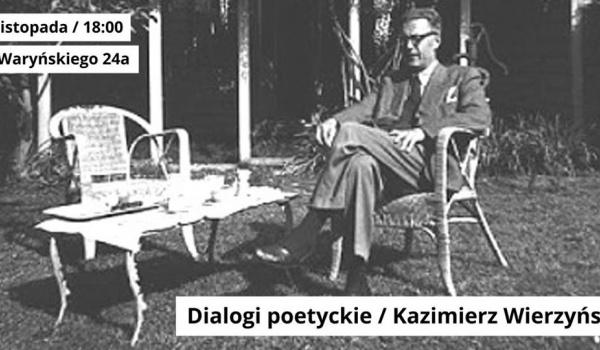 Going.   Dialogi poetyckie / Kazimierz Wierzyński - Galeria im. Sleńdzińskich w Białymstoku