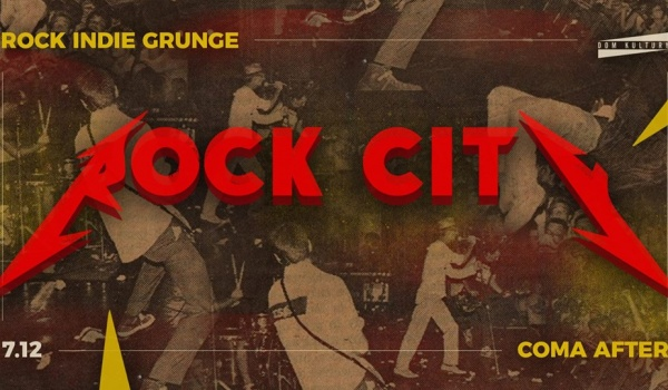 Going. | Rock City! ▲ Rock Indie Grunge + Coma After - Dom Kultury Lublin