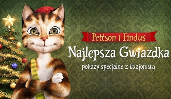 Going. | Pettson i Findus w Kinie Muranów. Pokazy z iluzjonistą - Kino Muranów