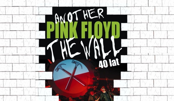 Going. | Another Pink Floyd - 40 LAT THE WALL PINK FLOYD - Palladium
