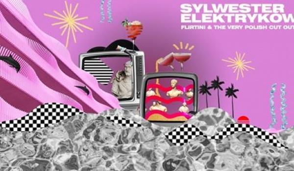 Going. | SYLWESTER ELEKTRYKÓW | Flirtini x The Very Polish Cut Outs - Ulica Elektryków
