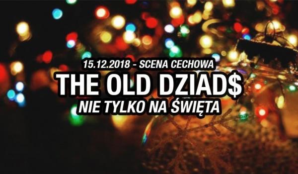 Going.   The Old Dziad$ - nie tylko na świąta - Cechowa