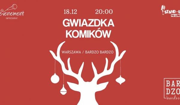 Going.   Stand-up: Gwiazdka Komików - BARdzo bardzo