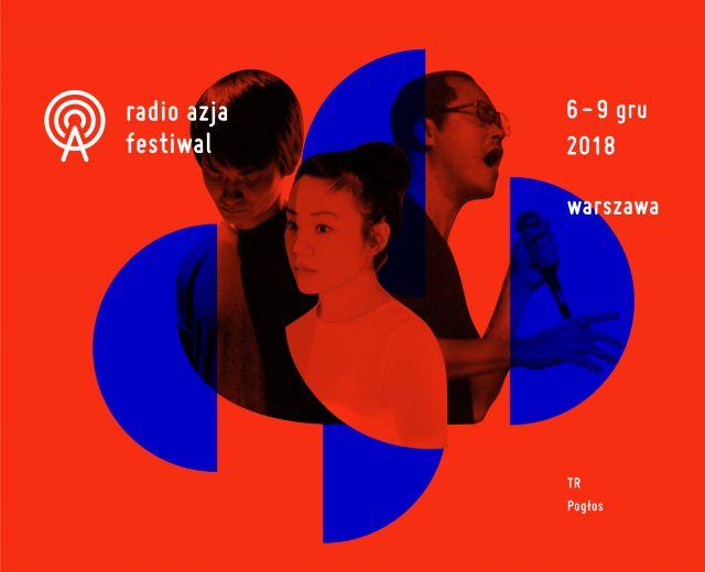 Going. | Radio Azja / Radio Asia Festival