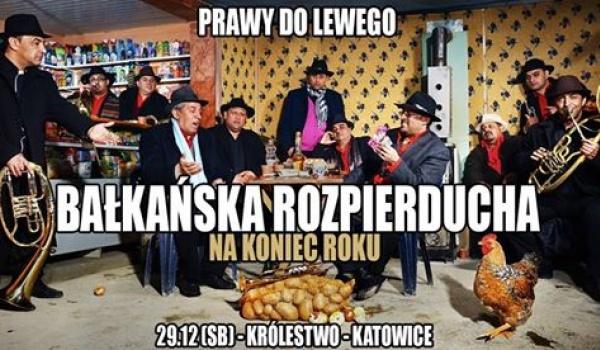 Going. | Bałkańska Rozpierducha na koniec roku! - Królestwo