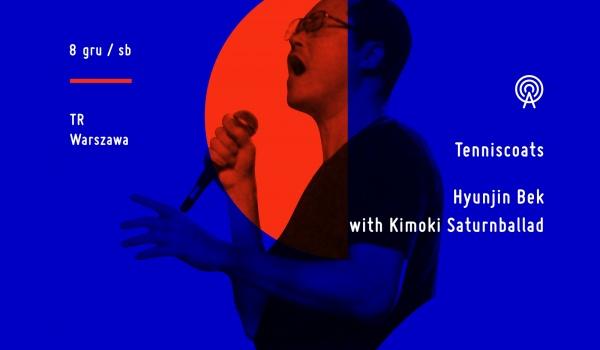 Going. | Tenniscoats / Hyunjin Bek & Kimoki Saturnballad - TR Warszawa