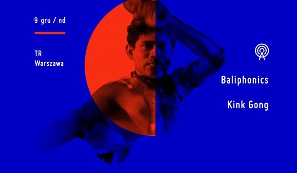 Going.   Baliphonics / Kink Gong - TR Warszawa