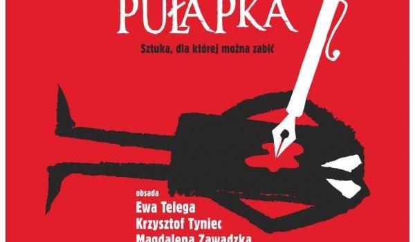 Going. | Spektakl Śmiertelna Pułapka / Opera na Zamku - Opera na Zamku