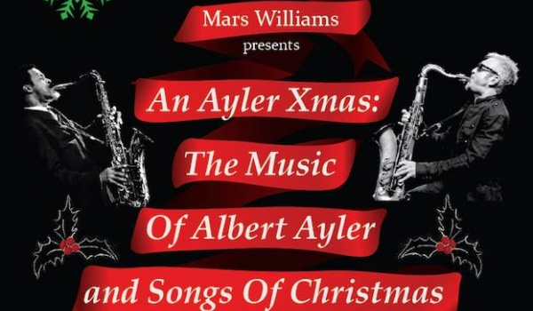 Going. | Mars Williams An Ayler Xmas - Klub Alchemia