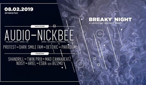 Going. | Breaky Night with Audio & NickBee - Sfinks700