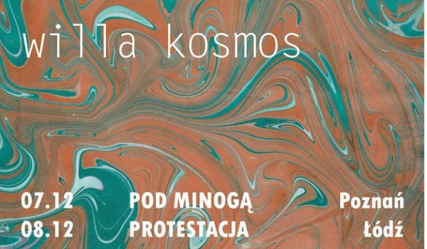Going. | Universe Seed/Moonlight Meadow/Willa Kosmos - gig! - Protestacja