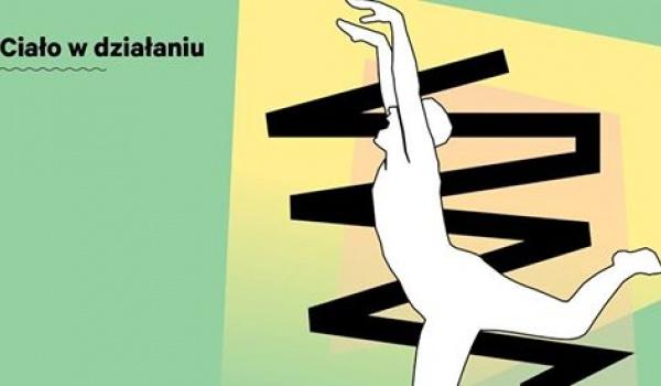 Going. | Ciało w działaniu - Nowy Teatr