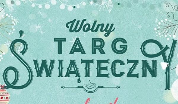 Going. | WOLNY TARG Świąteczny w Starym Browarze! Design i rękodzieło. - WOLNY TARG