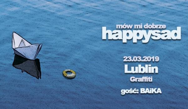 Going. | Happysad | Lublin | gość: BAiKA - Klub Graffiti