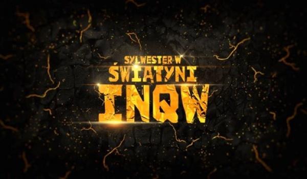 Going.   Sylwester w Świątyni INQw - INQbator Klub