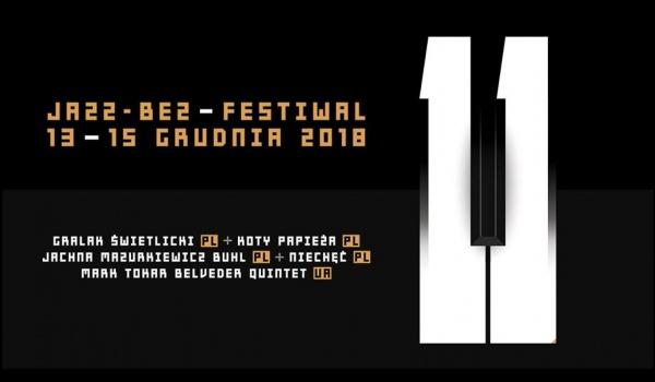 Going. | Jazz Bez Festiwal - Galeria Biała w Lublinie