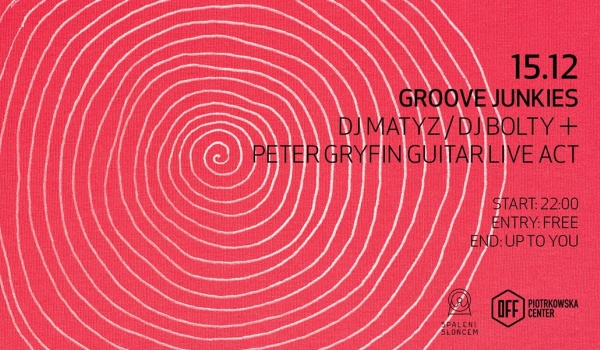 Going.   Groove Junkies x Bolty x Matyz x Peter Gryfin Guitar - Spaleni Słońcem