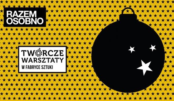 Going. | Razem Osobno - Twórcze Warsztaty mistrzowskie - Fabryka Sztuki w Łodzi