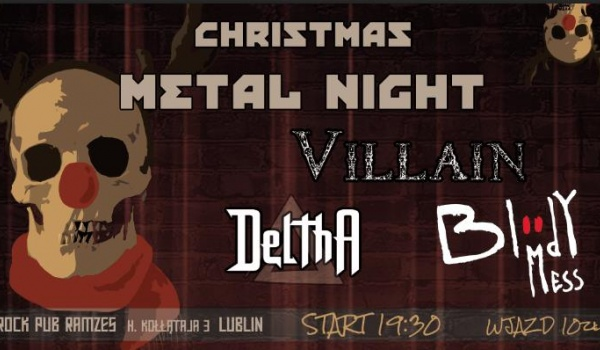 Going. | Christmas Metal Night - Deltha, Bloody Mess, Villain - Cafe Ramzes