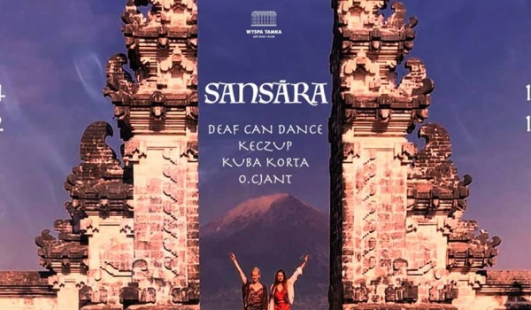 Going. | Saṅsāra: Deaf Can Dance, kEczuP, Kuba Korta, O.Cjant - Wyspa Tamka