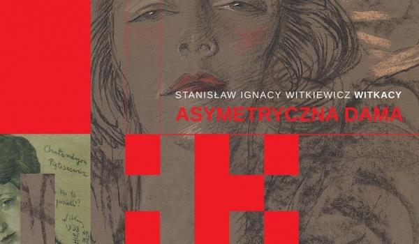 Going. | Witkacy // Asymetryczna Dama - finisaż - Muzeum Historii Katowic