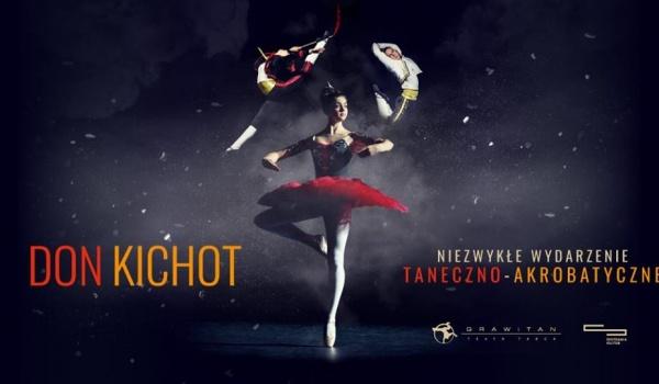 Going. | Don Kichot - Teatr Tańca Grawitan - Centrum Spotkania Kultur w Lublinie