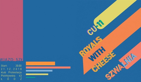 Going. | CU-11, Szwalnia, Royals with Cheese - Protestacja
