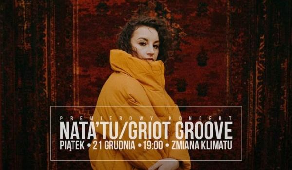 Going.   Premierowy koncert nata'tu/Griot Groove - Klub Zmiana Klimatu