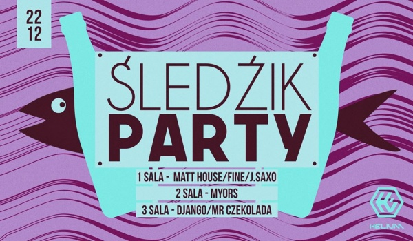 Going. | Śledzik party - Helium Club