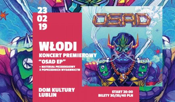 Going. | Włodi w Lublinie! / OSAD EP TOUR - Dom Kultury Lublin