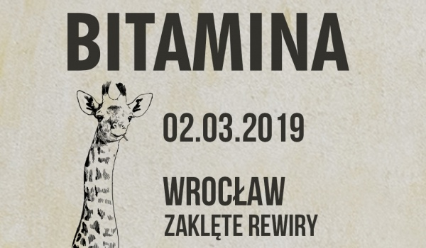 Going. | Bitamina @ Wrocław - Zaklęte Rewiry