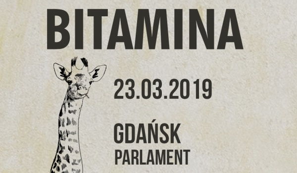 Going. | Bitamina @ Parlament Gdańsk / SOLD OUT - Klub Parlament