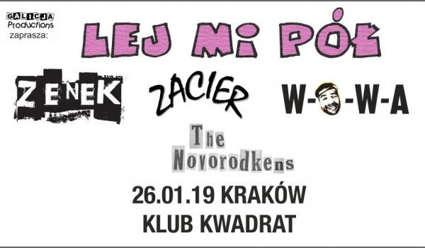 Going. | Lej Mi Pół, Zacier, WOWA, The Novorodkens - Klub Studencki Kwadrat