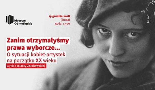 Going. | Zanim otrzymałyśmy prawa wyborcze... - Muzeum Górnośląskie w Bytomiu