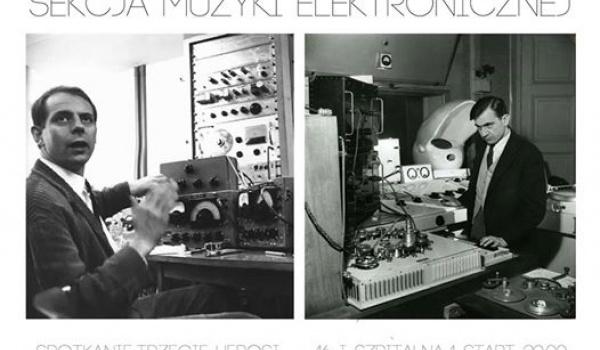 Going. | Sekcja Muzyki Elektronicznej - Spotkanie trzecie: Herosi - Szpitalna 1