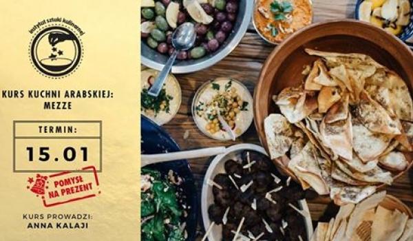 Kurs Kuchni Arabskiej Mezze Wtorek 15 Stycznia 2019