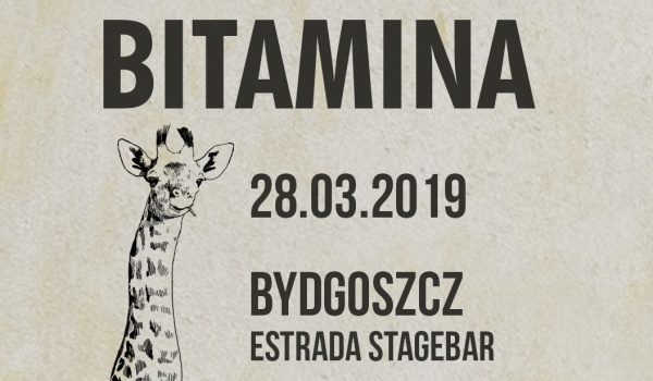 Going. | Bitamina w Bydgoszczy / SOLD OUT - Estrada Stagebar
