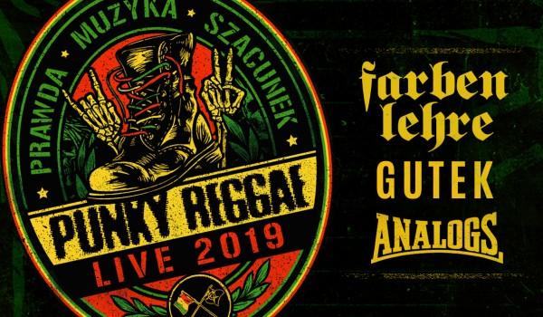 Going. | Punky Reggae Live | Farben Lehre, Gutek, The Analogs | Białystok - Klub Gwint