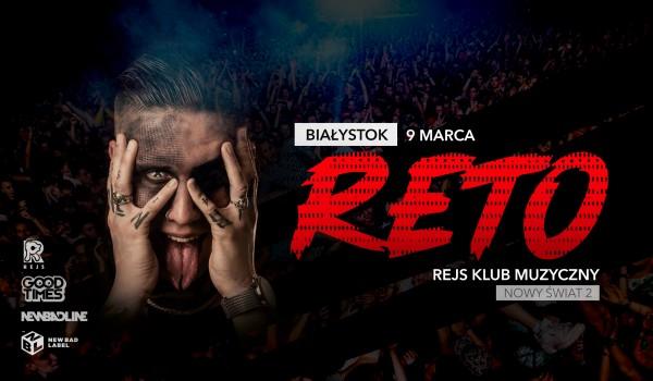 Going. | RETO w Białymstoku | koncert premierowy - REJS Klub Muzyczny