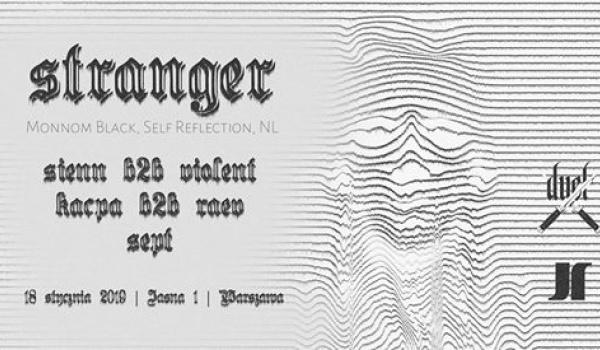 Going. | DUEL /w Stranger (Monnom Black) - Jasna 1
